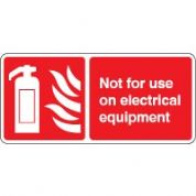 Fire safety sign - Fire Not For Use On 2